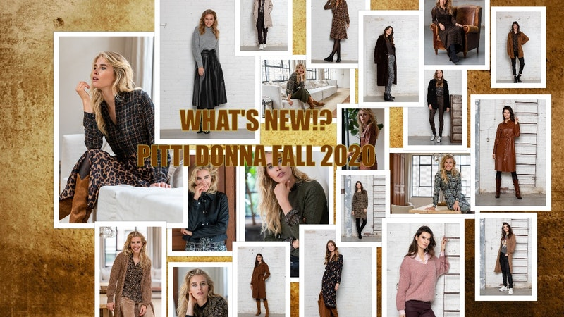 """WHAT'S NEW"" PITTI DONNA FALL 2020!!"